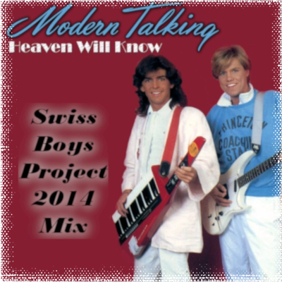 Modern Talking - Haeven Will Know