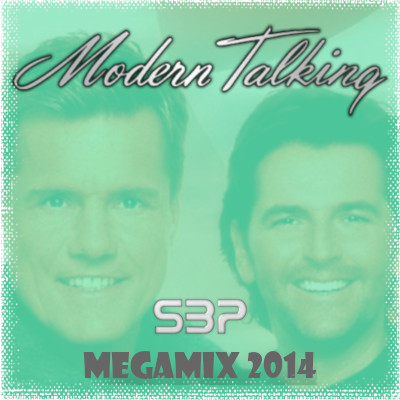 Modern Talking Megamix 2014