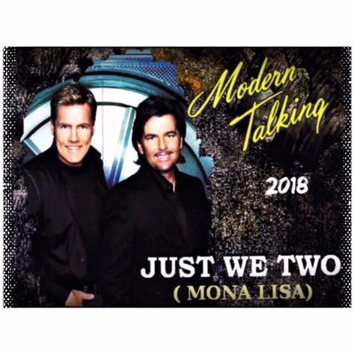 Modern Talking - Just We Two (Mona Lisa) (SBP Remix 2018)