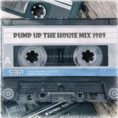 Pump up the house mix 1989